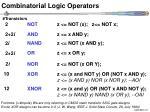 combinatorial logic operators