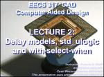lecture 2 delay models std ulogic and with select when