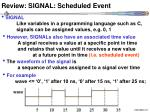 review signal scheduled event