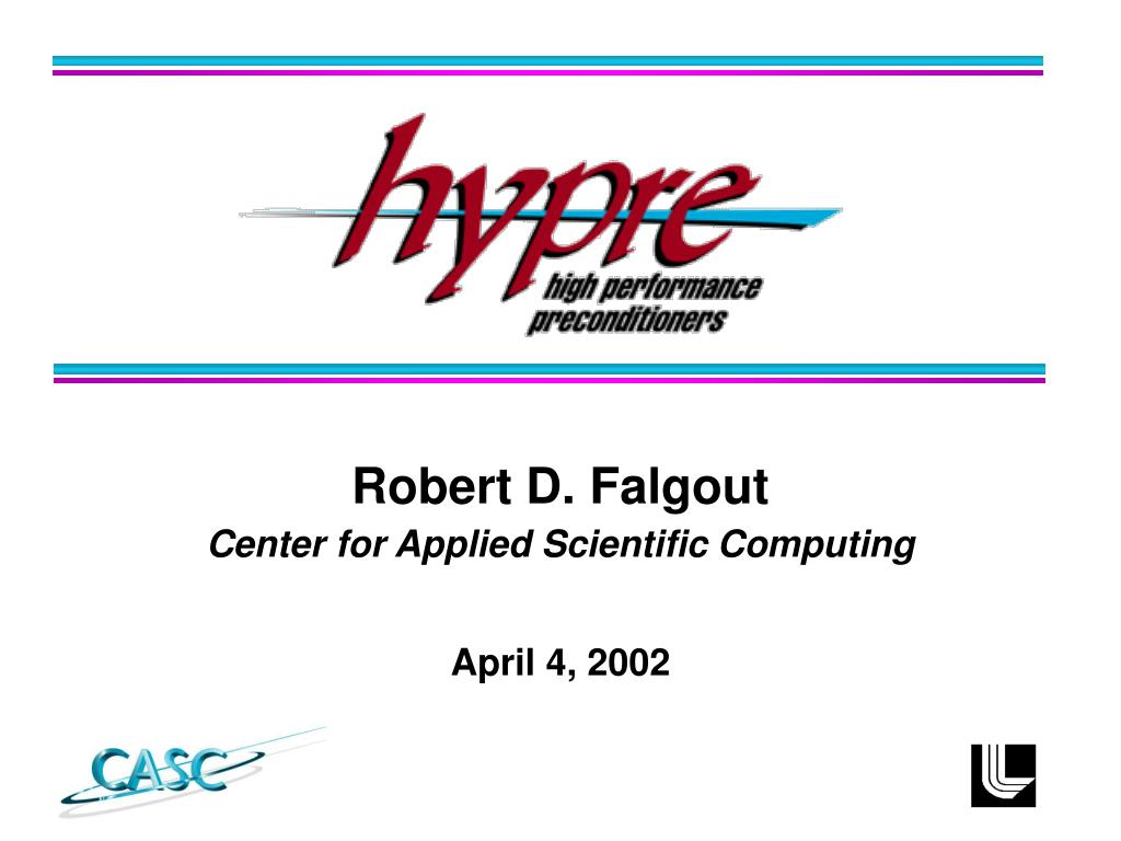 robert d falgout center for applied scientific computing l.