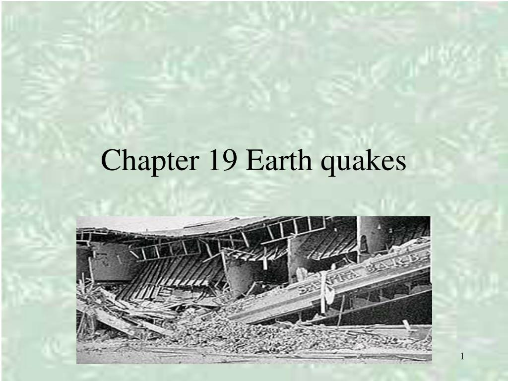chapter 19 earth quakes l.