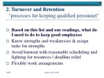 2 turnover and retention processes for keeping qualified personnel8