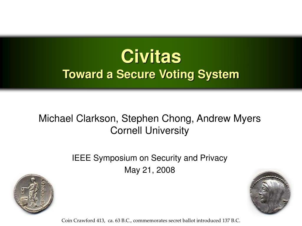 civitas toward a secure voting system l.