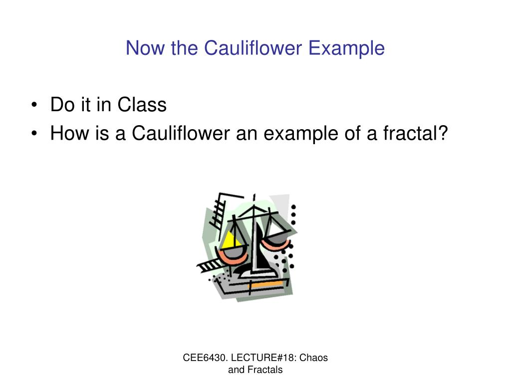 Now the Cauliflower Example