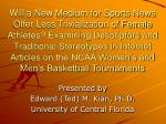 presented by edward ted m kian ph d university of central florida