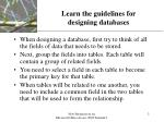 learn the guidelines for designing databases