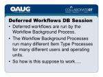 deferred workflows db session
