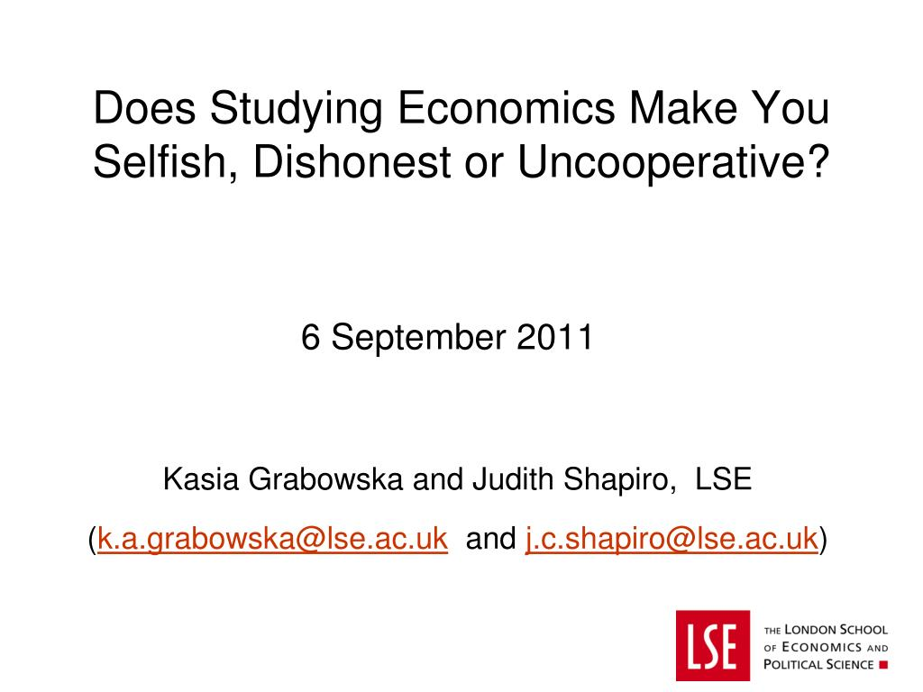 does studying economics make you selfish dishonest or uncooperative l.