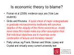 is economic theory to blame