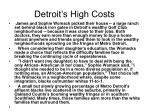 detroit s high costs