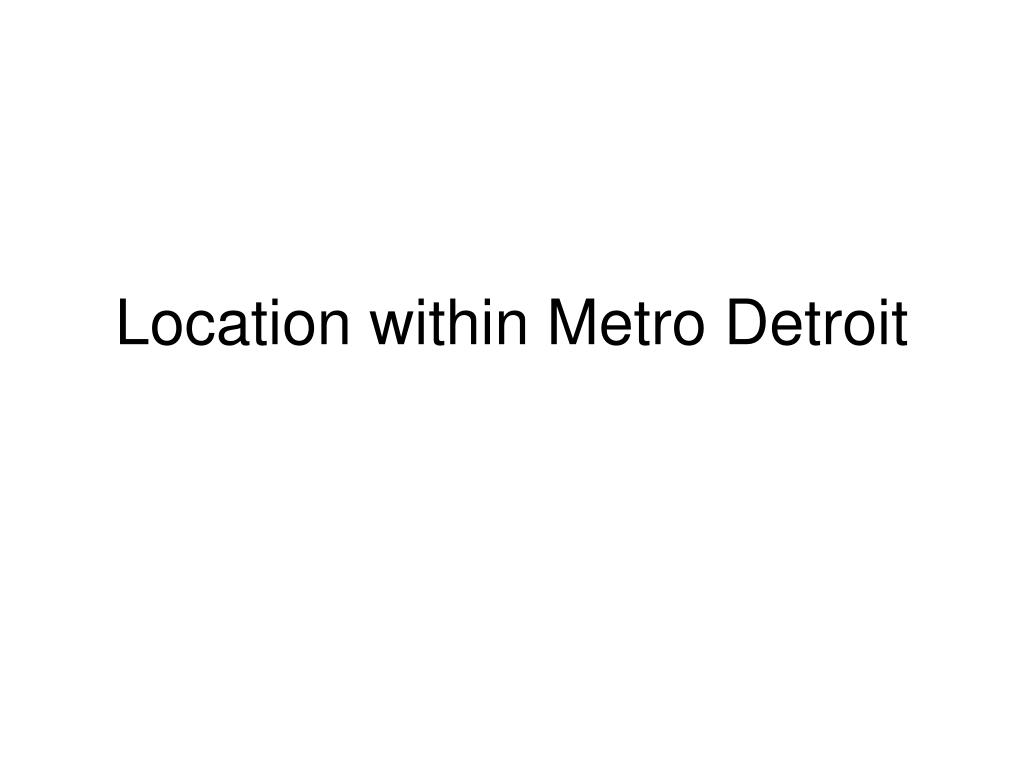 location within metro detroit l.