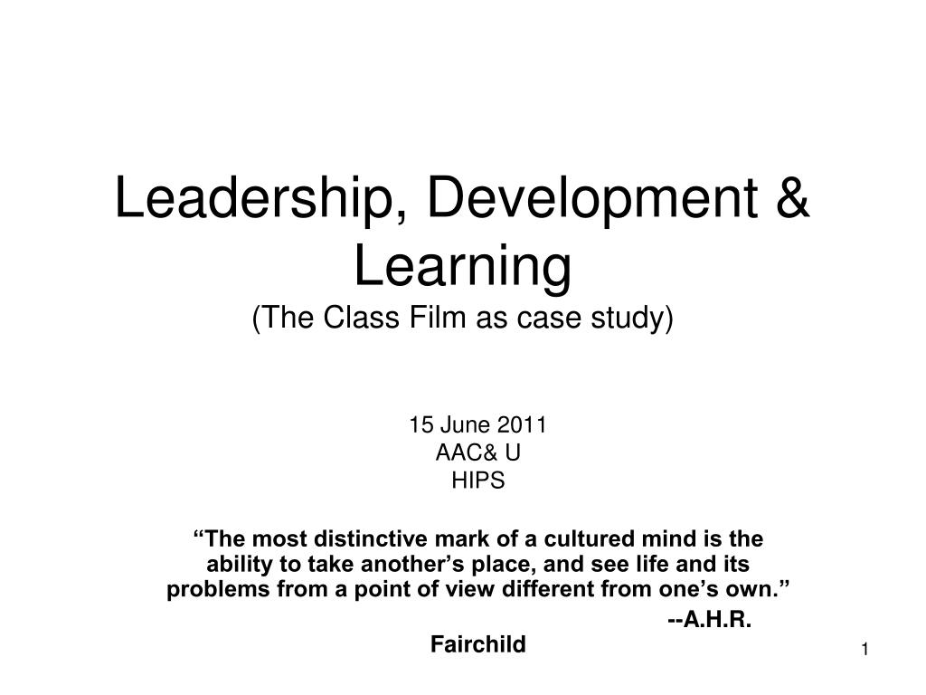 leadership development learning the class film as case study l.