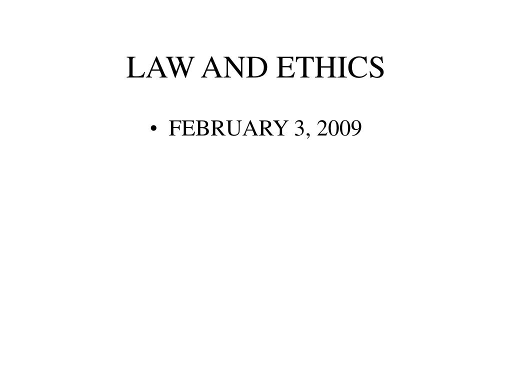 law and ethics l.