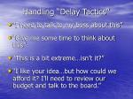 handling delay tactics