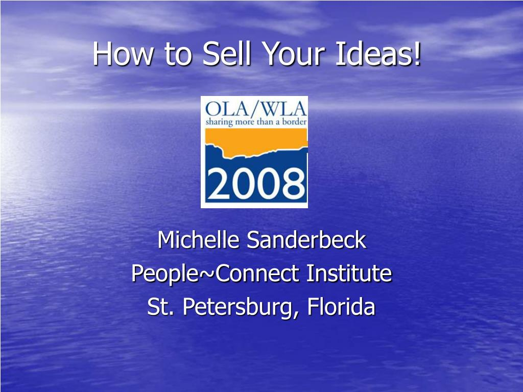 how to sell your ideas l.