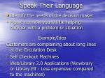 speak their language