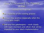 step 2 developing the proposal or plan