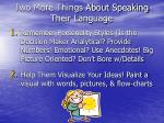 two more things about speaking their language