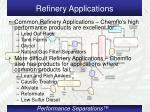 refinery applications1