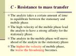 c resistance to mass transfer