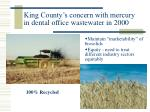 king county s concern with mercury in dental office wastewater in 2000