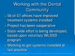 working with the dental community