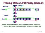 freeing with a lifo policy case 2
