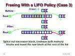 freeing with a lifo policy case 3