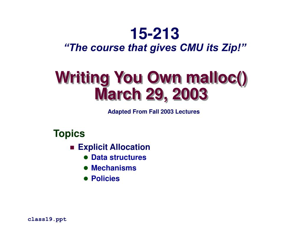 writing you own malloc march 29 2003 l.