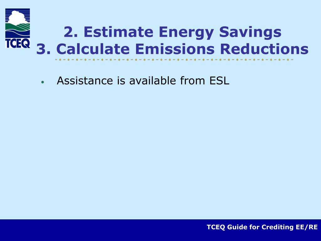 2. Estimate Energy Savings