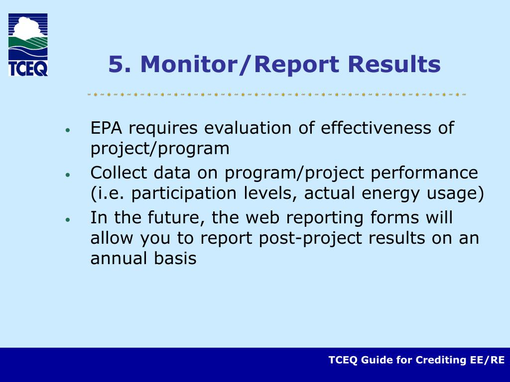 5. Monitor/Report Results