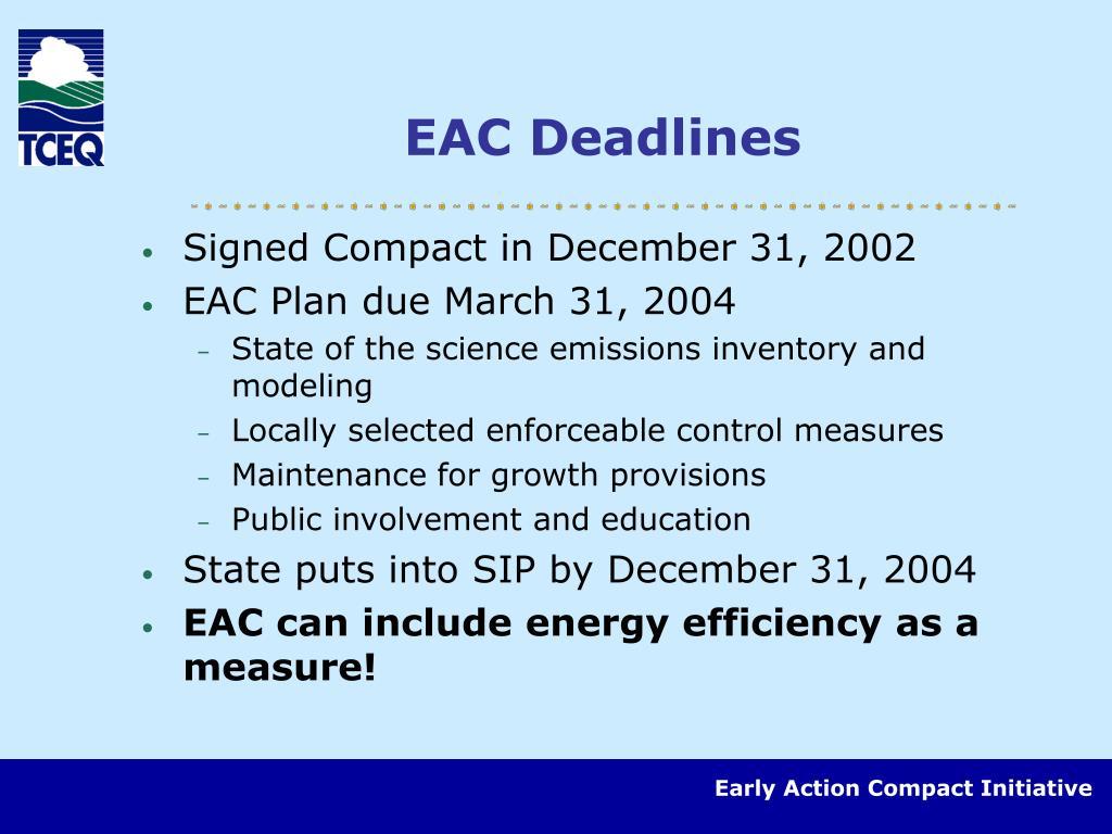 EAC Deadlines