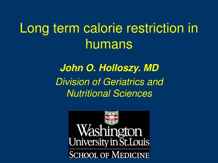 long term calorie restriction in humans n.