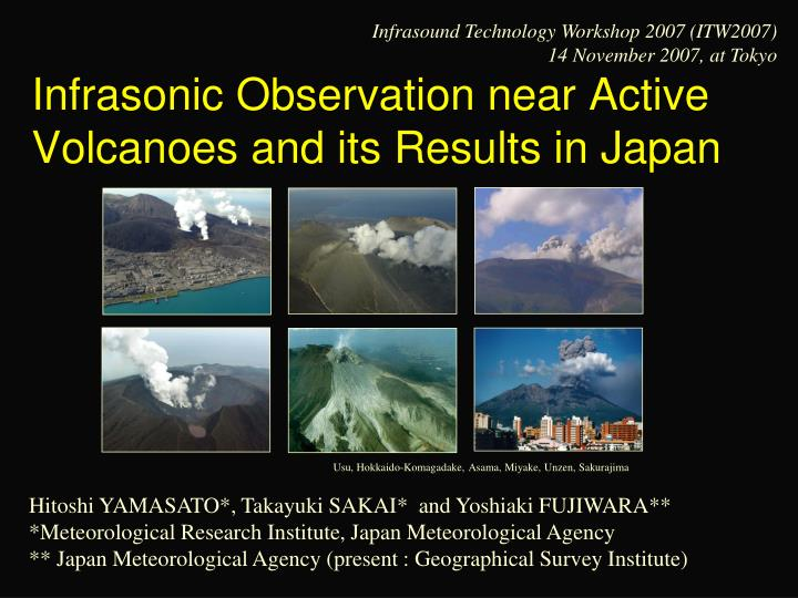 infrasonic observation near active volcanoes and its results in japan n.