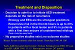 treatment and disposition