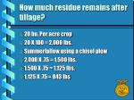 how much residue remains after tillage9