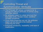 controlling thread and synchronization attributes
