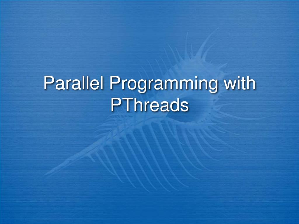 parallel programming with pthreads l.