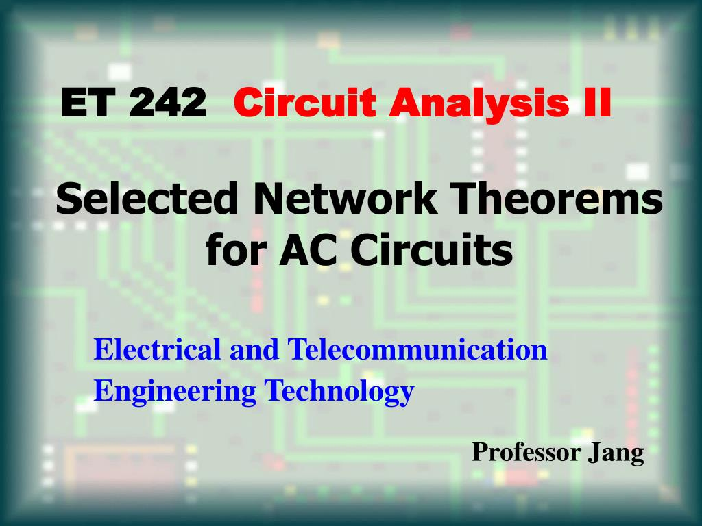 selected network theorems for ac circuits l.