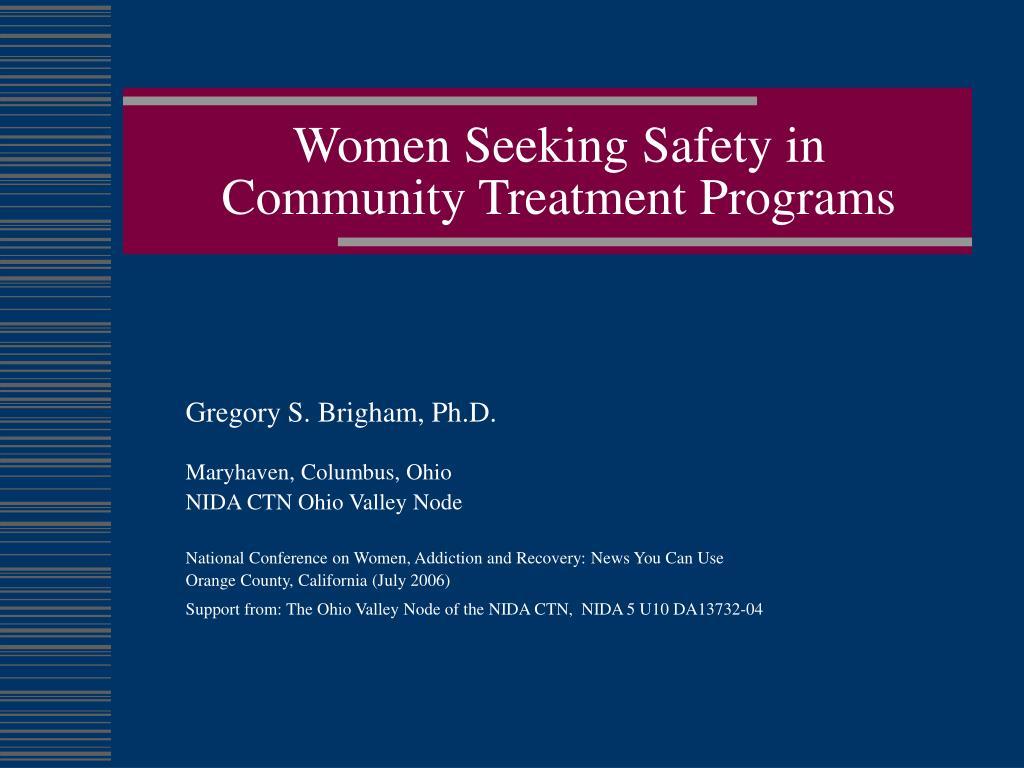 women seeking safety in community treatment programs l.
