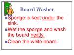 board washer