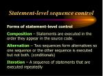 statement level sequence control