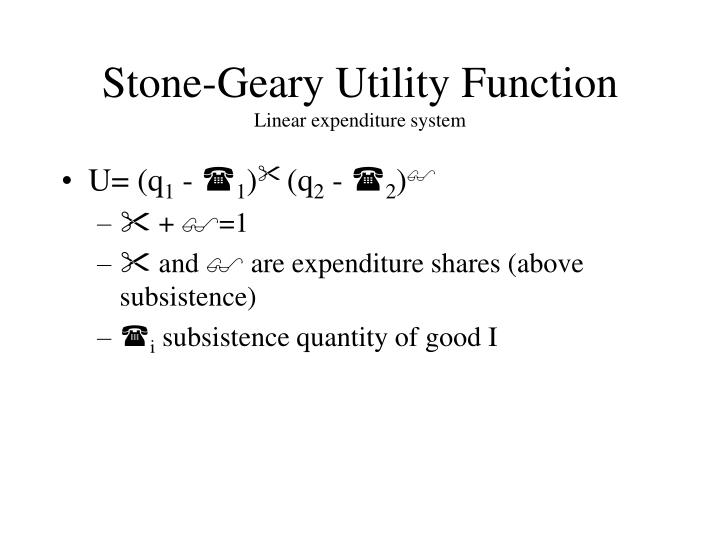Stone geary utility function linear expenditure system