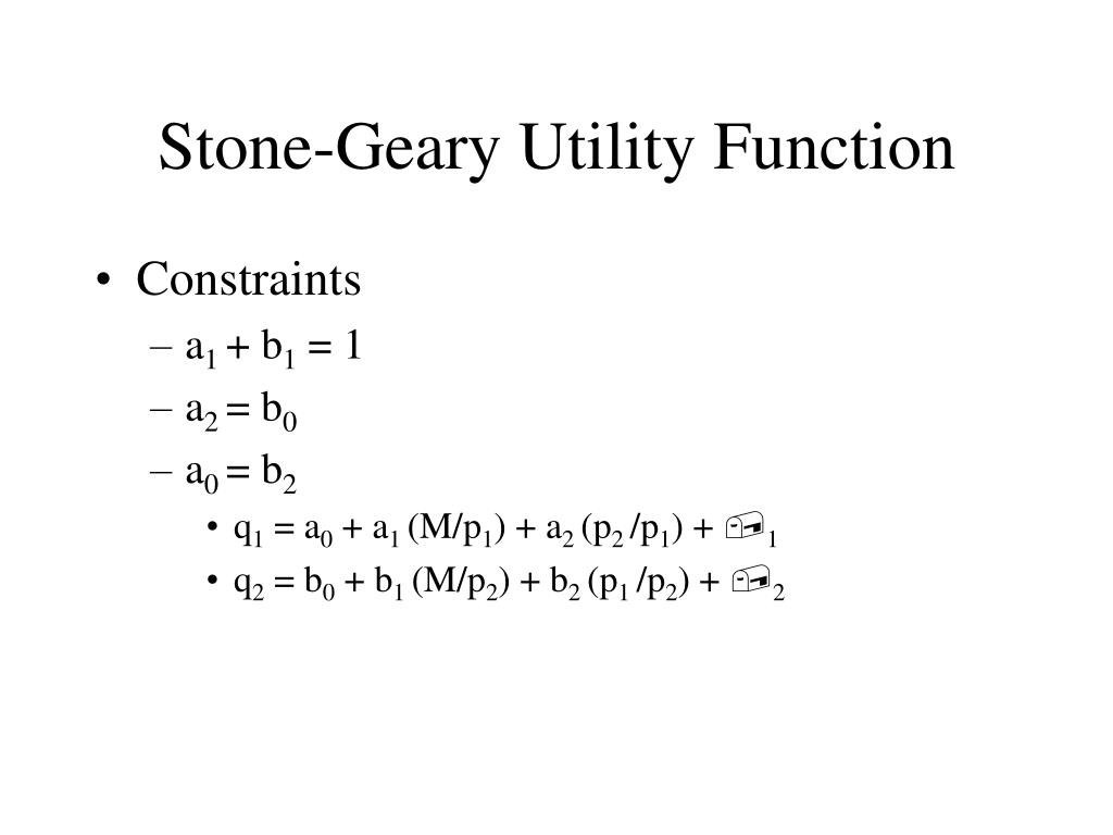 Stone-Geary Utility Function