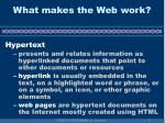 what makes the web work8