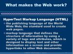 what makes the web work9