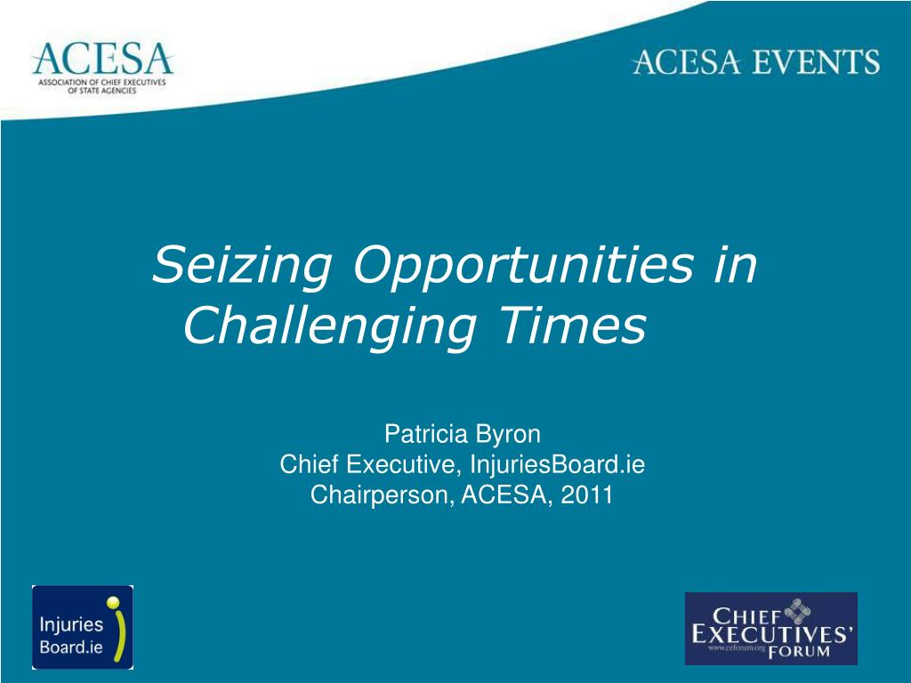 seizing opportunities in challenging times l.