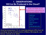 1 observations will ice be produced in the cloud10