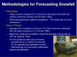 methodologies for forecasting snowfall