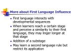more about first language influence